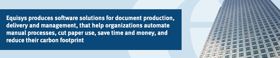 Equisys produces software packages for document production and delivery, including the award winning Zetafax network fax server and acclaimed Zetadocs PDF software that creates and emails personalized PDF documents