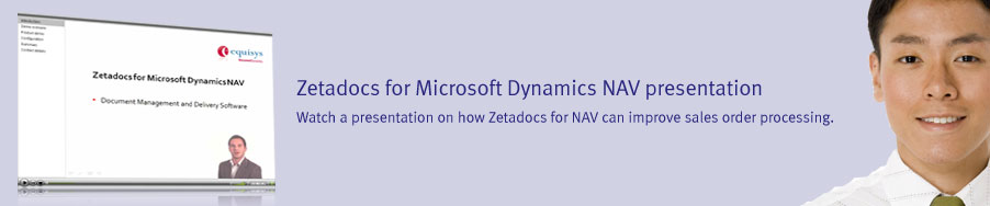 Zetadocs for Microsoft Dynamics NAV presentation - Watch a presentation on how Zetadocs for NAV can improve sales order processing.